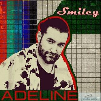 Smiley da startul distractiilor de vara cu un remake al piesei Adeline.
